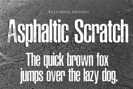 Asphaltic Scratch