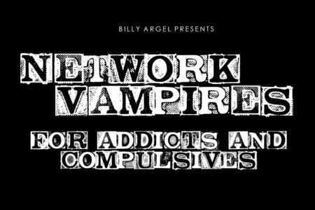 Network Vampires