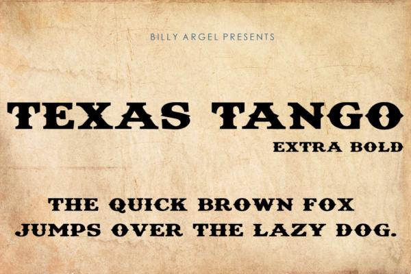 Texas Tango Extra Bold
